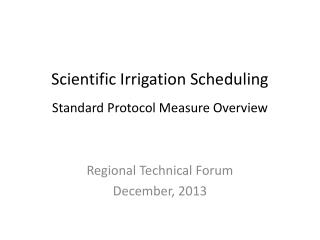 Scientific Irrigation Scheduling Standard Protocol Measure Overview