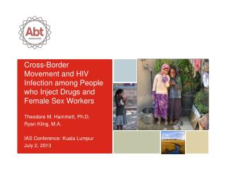 Cross-Border Movement and HIV Infection among People who Inject Drugs and Female Sex Workers