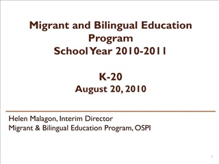 Migrant and Bilingual Education Program School Year 2010-2011  K-20 August 20, 2010