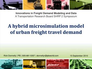 Innovations in Freight Demand Modeling and Data A Transportation Research Board SHRP 2 Symposium