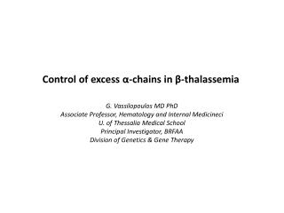 Control of excess  α -chains in  β- thalassemia
