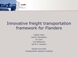 Innovative freight transportation framework for Flanders