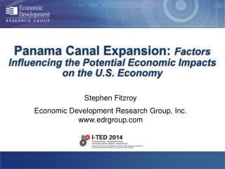 Panama  Canal Expansion:  Factors Influencing the Potential Economic Impacts on the U.S.  Economy