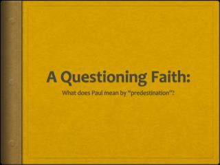 A Questioning Faith: