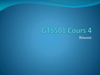 GTS501 Cours  4