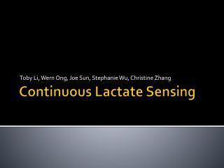 Continuous Lactate Sensing