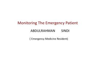 Monitoring The Emergency Patient