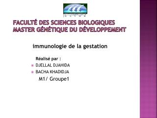 Faculté des Sciences Biologiques Master Génétique Du Développement