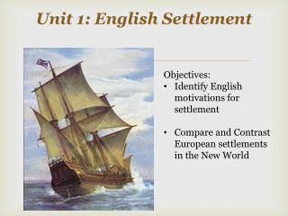 Unit 1: English Settlement
