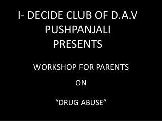 WORKSHOP FOR PARENTS