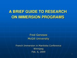 A BRIEF GUIDE TO RESEARCH ON IMMERSION PROGRAMS