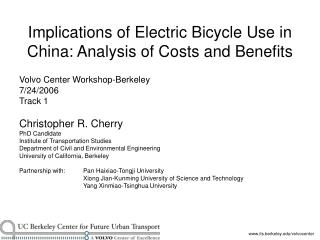 Implications of Electric Bicycle Use in China: Analysis of Costs ...