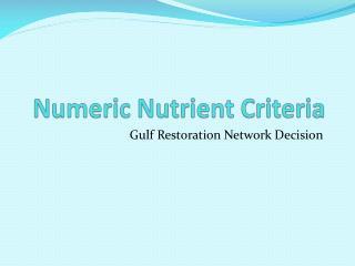 Numeric Nutrient Criteria