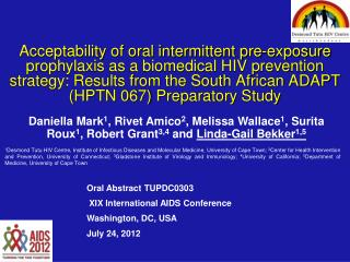 Oral Abstract  TUPDC0303  XIX International AIDS Conference Washington, DC, USA July 24, 2012