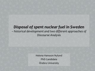 Helena Hansson Nylund PhD  Candidate Örebro University