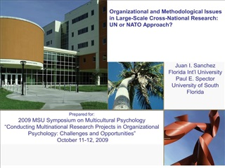 Prepared for: 2009 MSU Symposium on Multicultural Psychology  Conducting Multinational Research Projects in Organization