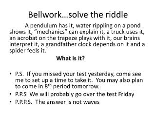 Bellwork …solve the riddle