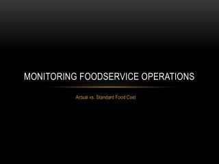 Monitoring Foodservice Operations