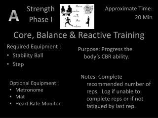 Core, Balance & Reactive Training