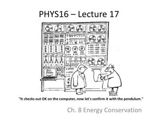 PHYS16 – Lecture 17