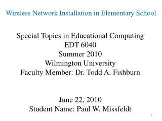 Wireless Network Installation in Elementary School