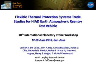 10 th  International Planetary Probe Workshop 17-20 June 2013, San Jose