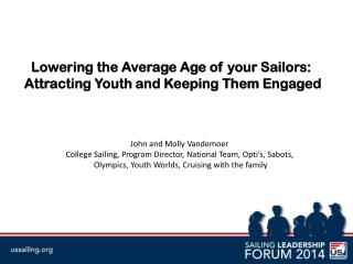 Lowering the Average Age of your Sailors:  Attracting Youth and Keeping Them Engaged