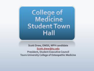 College of Medicine Student Town Hall
