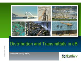 Distribution and Transmittals in  eB