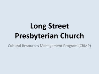 Long Street Presbyterian Church