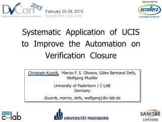 Systematic Application of   UCIS to Improve the   Automation  on Verification Closure