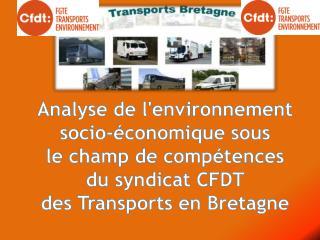 Analyse de l'environnement socio-économique sous  le champ de compétences  du syndicat CFDT
