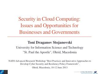 Security in Cloud Computing:  Issues and Opportunities for  Businesses and Governments