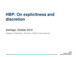 HBP:  On explicitness  and discretion