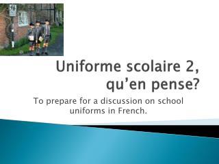 Uniforme scolaire 2, qu'en pense?