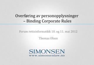 Overf�ring av  personopplysninger  � Binding  Corporate Rules