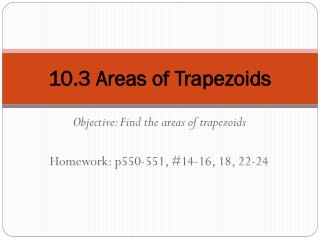 10.3 Areas of Trapezoids