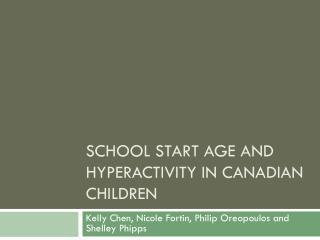 School Start Age and Hyperactivity in Canadian children