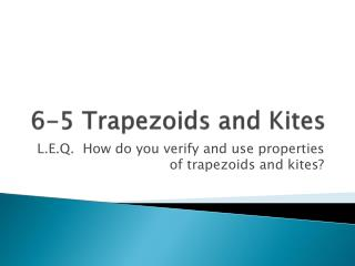 6-5 Trapezoids and Kites
