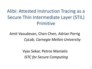 Alibi: Attested Instruction Tracing as a Secure Thin Intermediate Layer (STIL) Primitive