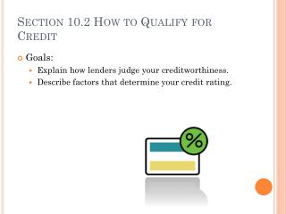 Section 10.2 How to Qualify for Credit