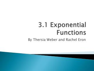 3.1 Exponential Functions