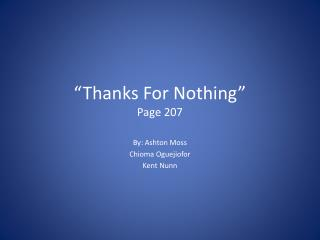 """Thanks For Nothing"" Page 207"