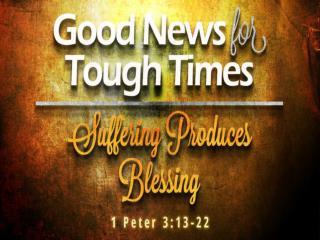 1 Peter 3:13-14 (NIV)