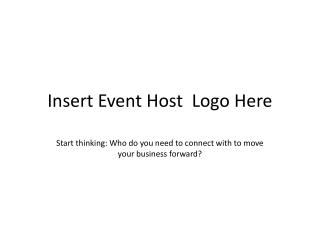 Insert Event Host  Logo Here