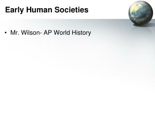 Early Human Societies