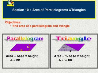 Section 10-1 Area of Parallelograms &Triangles