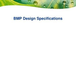 BMP Design Specifications