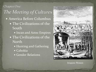 Chapter One: The Meeting of Cultures