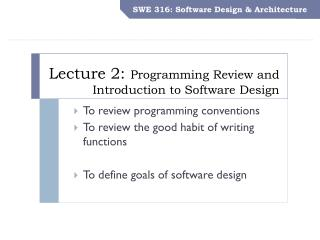Lecture 2:  Programming Review and Introduction to Software Design